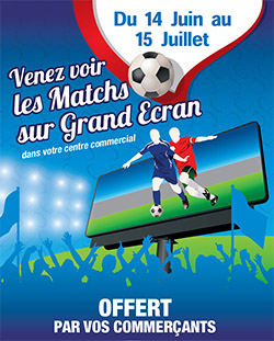Coupe du monde de foot 2018 au Centre Commercial Valserine